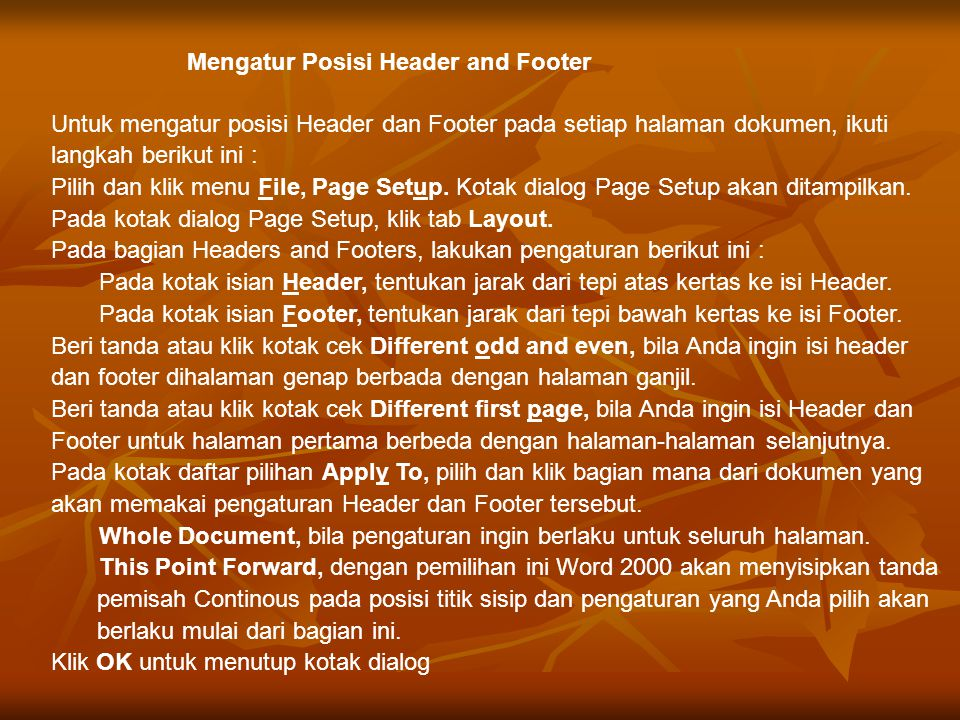 Mengatur Posisi Header and Footer