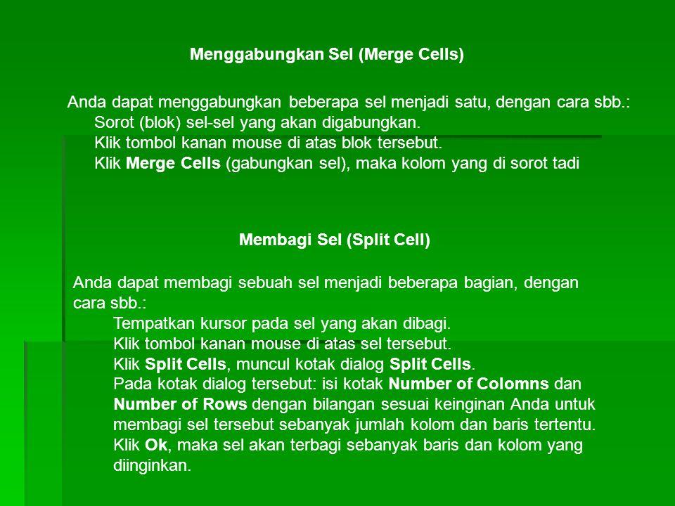 Menggabungkan Sel (Merge Cells)