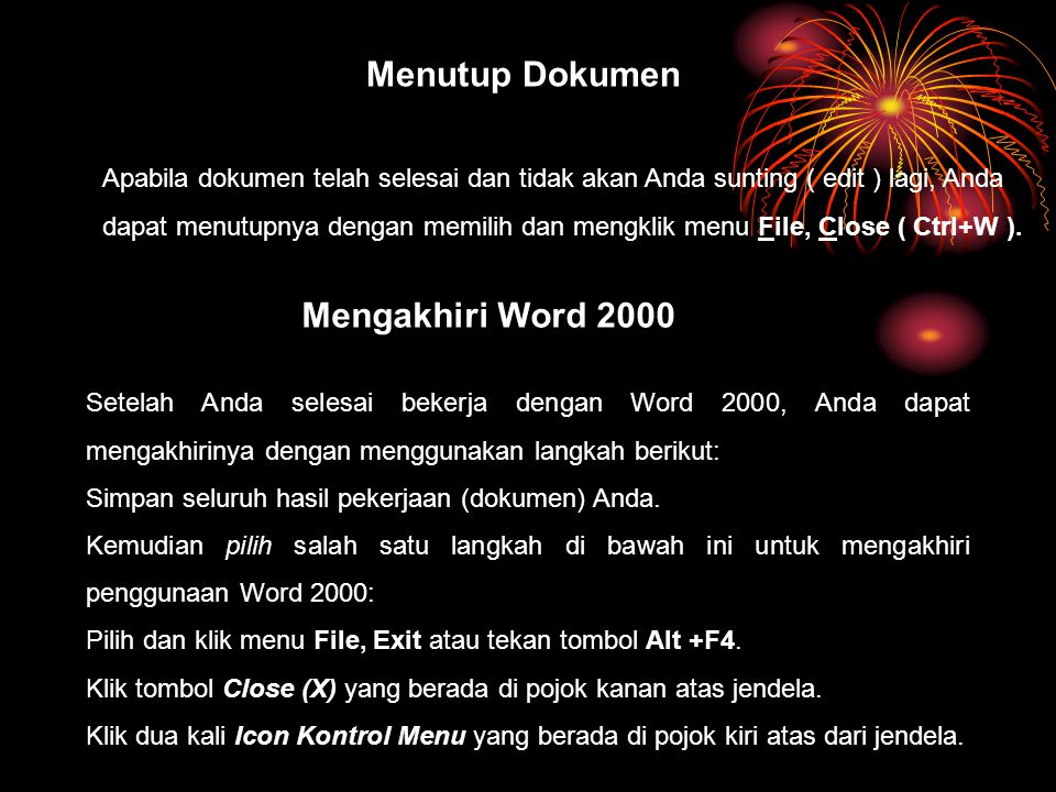 Menutup Dokumen Mengakhiri Word 2000