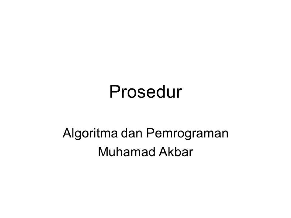 Algoritma dan Pemrograman Muhamad Akbar