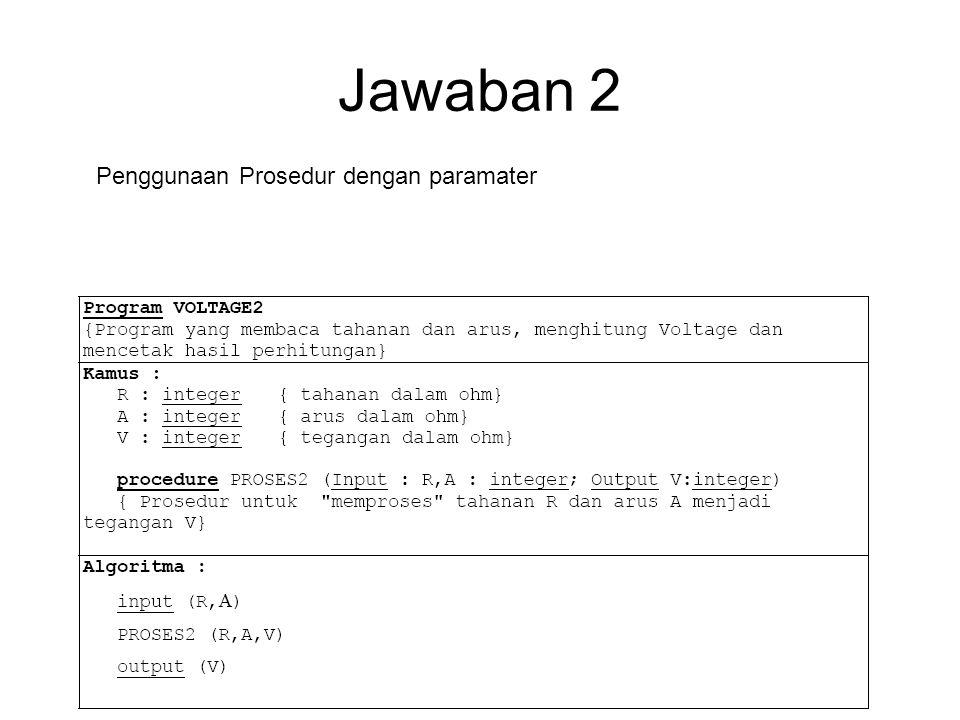 Jawaban 2 Penggunaan Prosedur dengan paramater