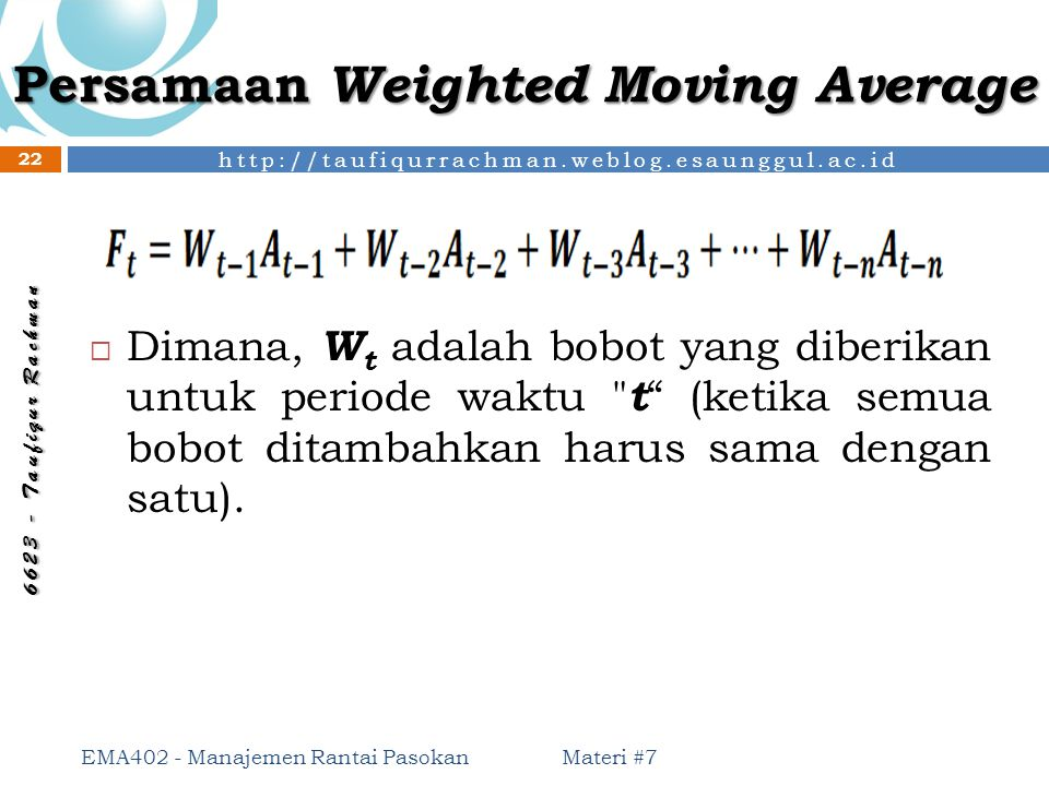 Persamaan Weighted Moving Average