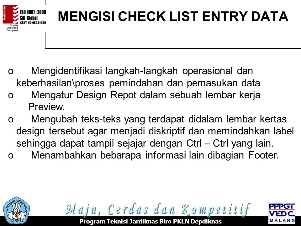 MENGISI CHECK LIST ENTRY DATA
