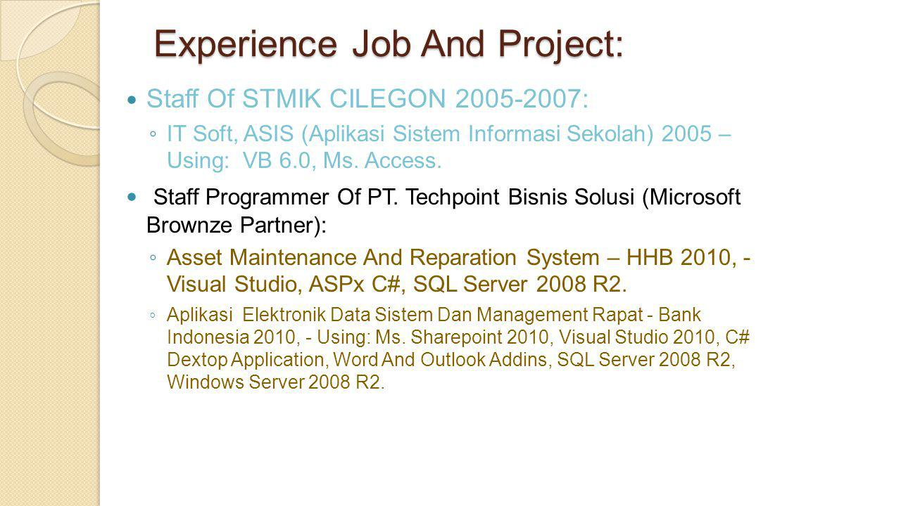 Experience Job And Project: