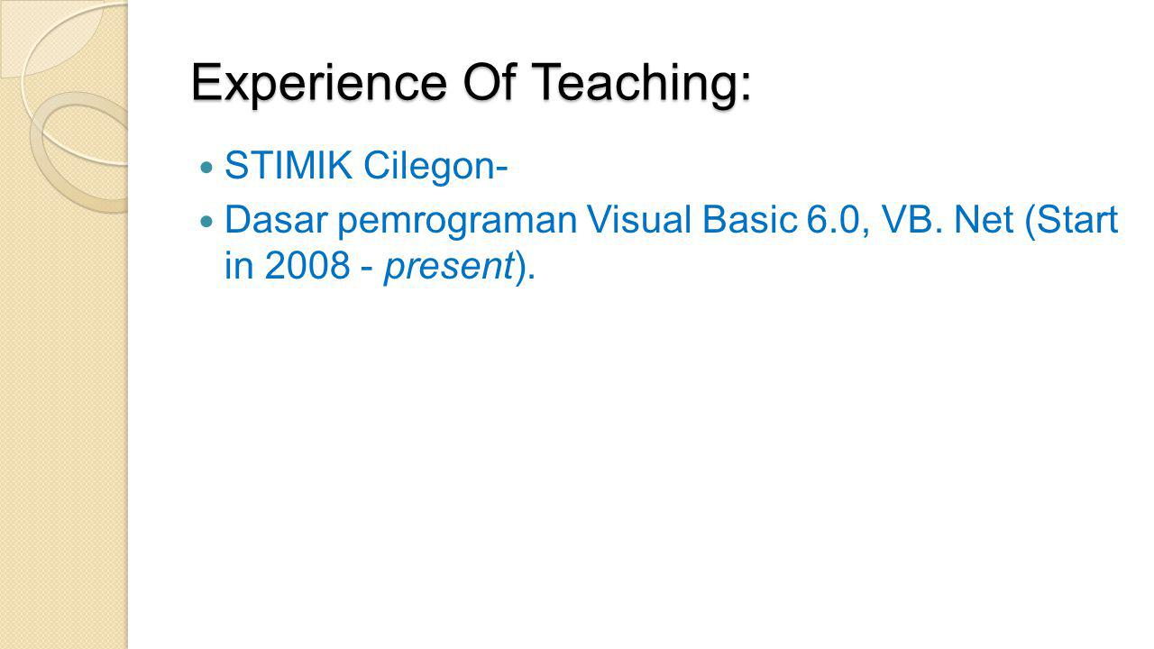 Experience Of Teaching: