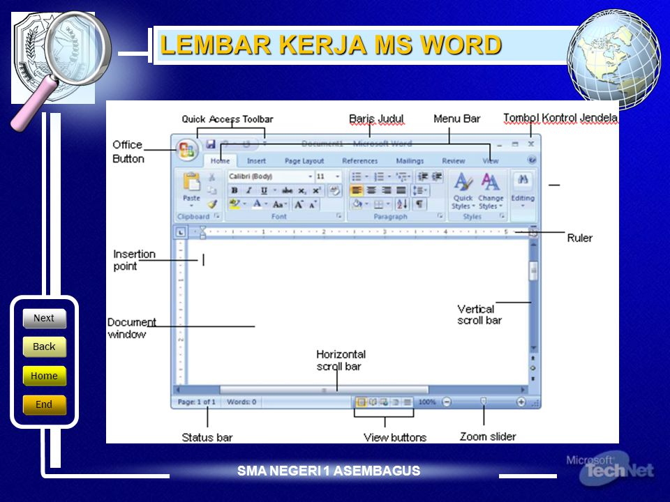 LEMBAR KERJA MS WORD Next Back Home End
