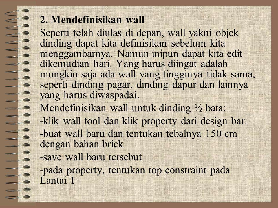 2. Mendefinisikan wall