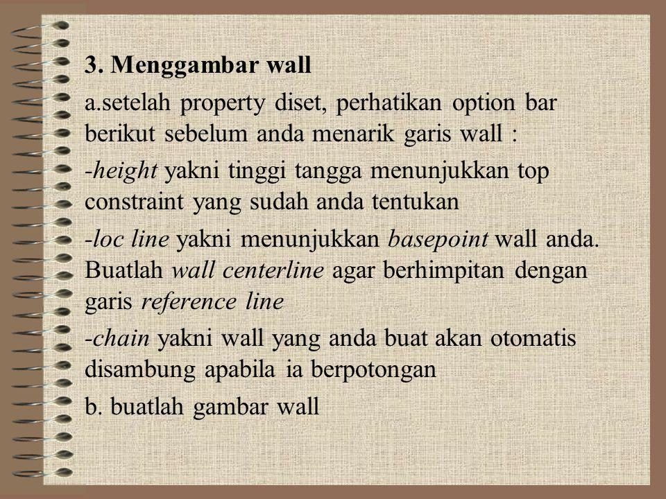 3. Menggambar wall a.setelah property diset, perhatikan option bar berikut sebelum anda menarik garis wall :