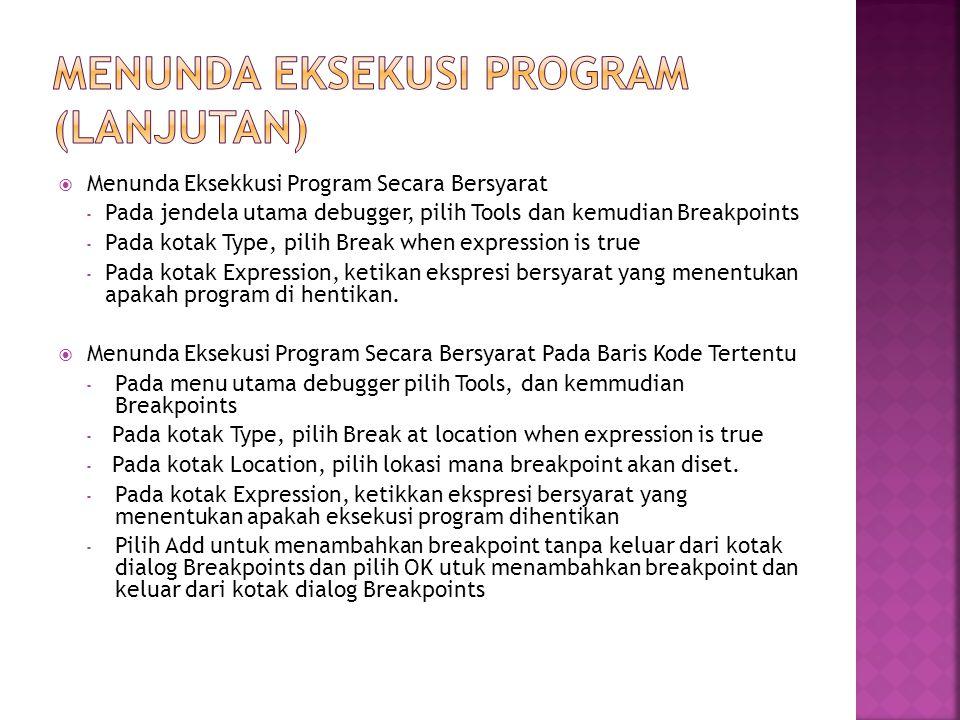 Menunda eksekusi program (lanjutan)