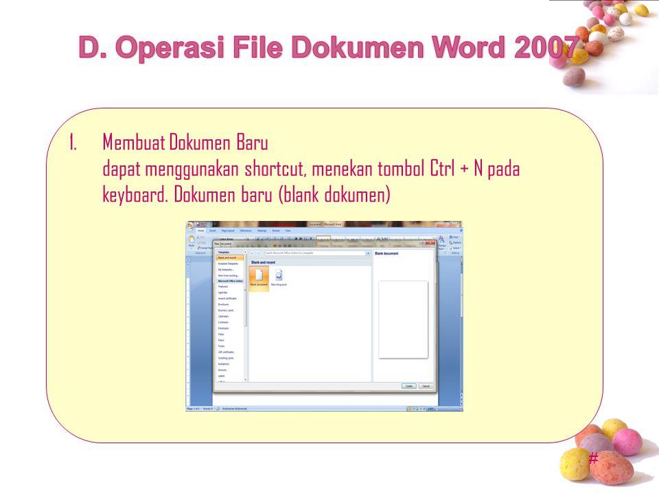 D. Operasi File Dokumen Word 2007