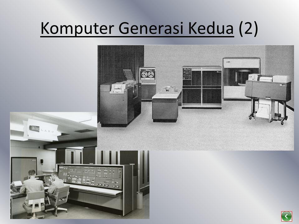 Komputer Generasi Kedua (2)
