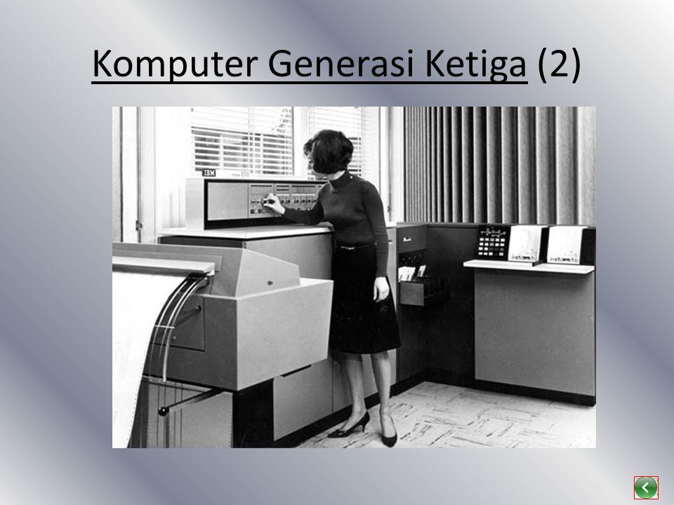 Komputer Generasi Ketiga (2)