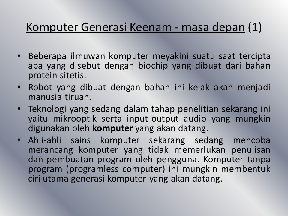 Komputer Generasi Keenam - masa depan (1)