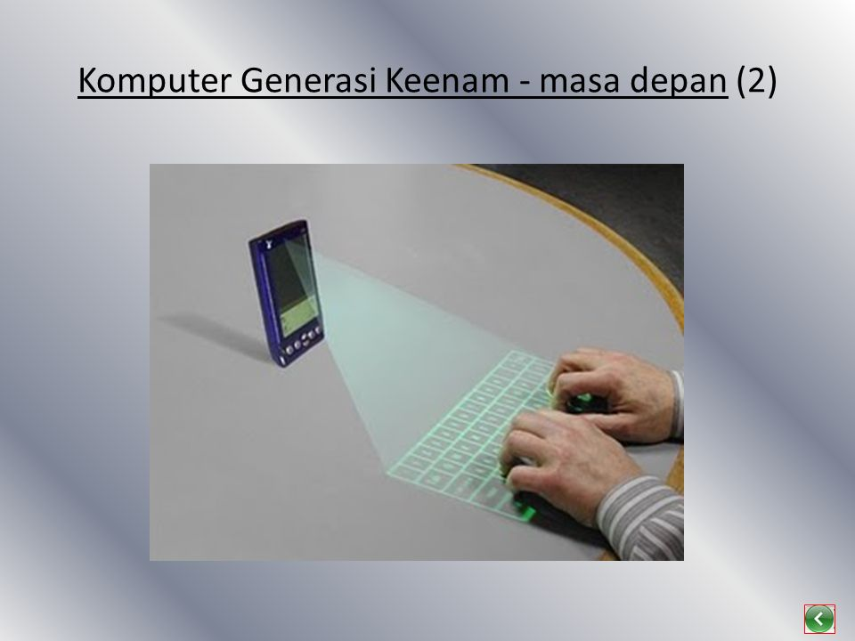 Komputer Generasi Keenam - masa depan (2)