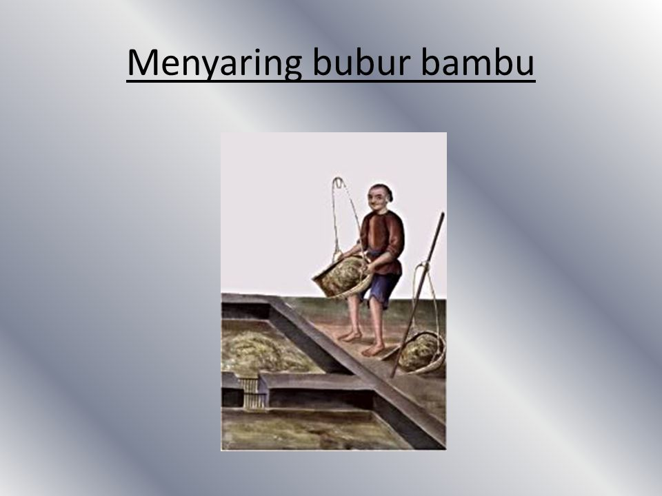 Menyaring bubur bambu