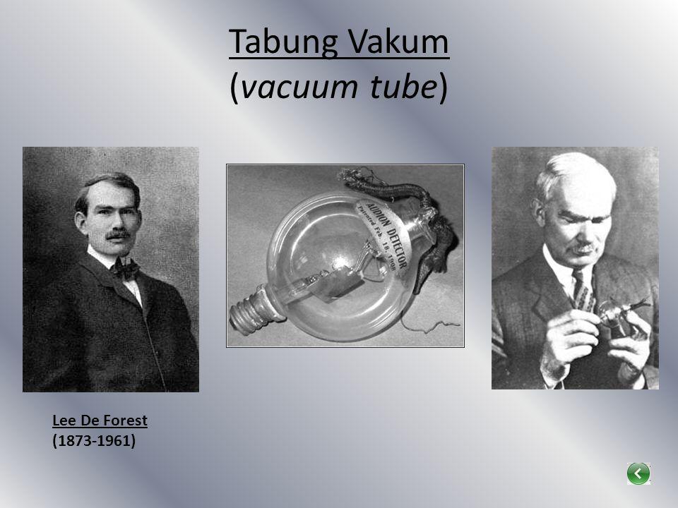 Tabung Vakum (vacuum tube)