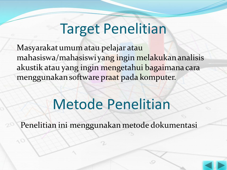 Target Penelitian Metode Penelitian