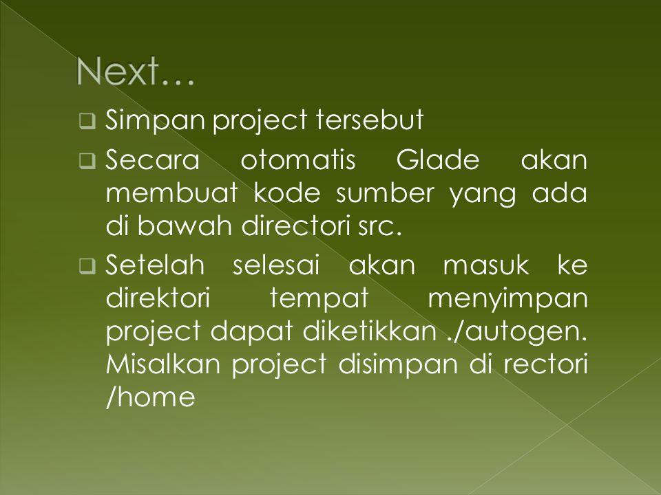 Next… Simpan project tersebut