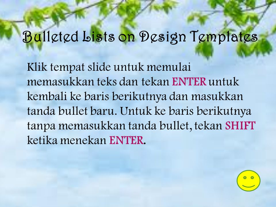 Bulleted Lists on Design Templates