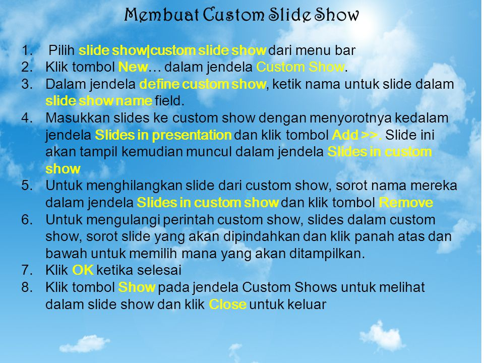 Membuat Custom Slide Show