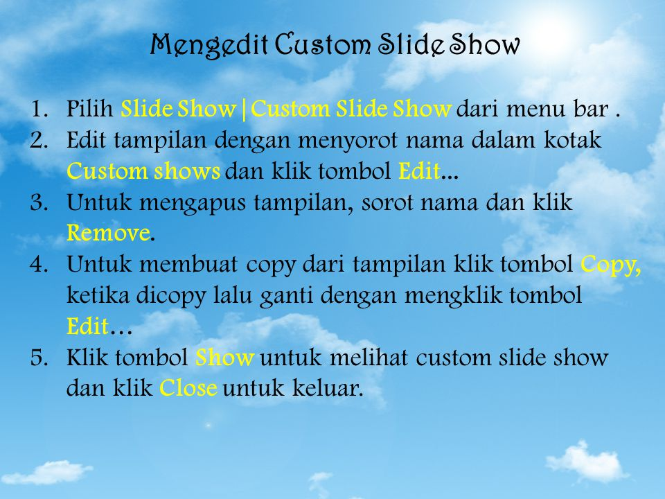 Mengedit Custom Slide Show