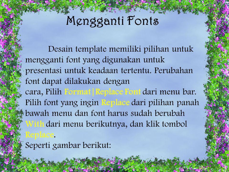 Mengganti Fonts