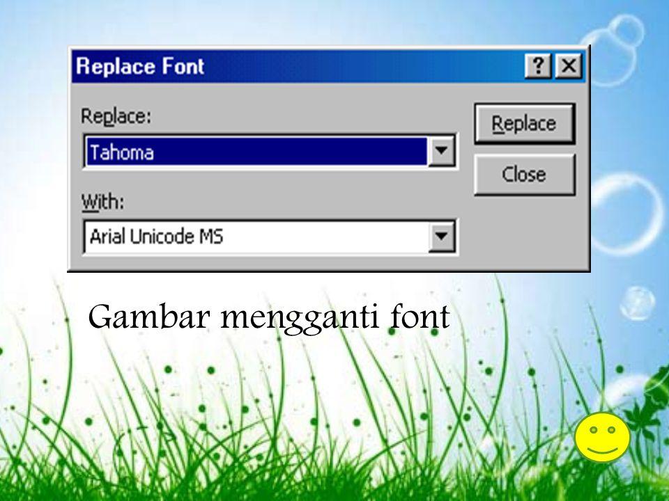 Gambar mengganti font