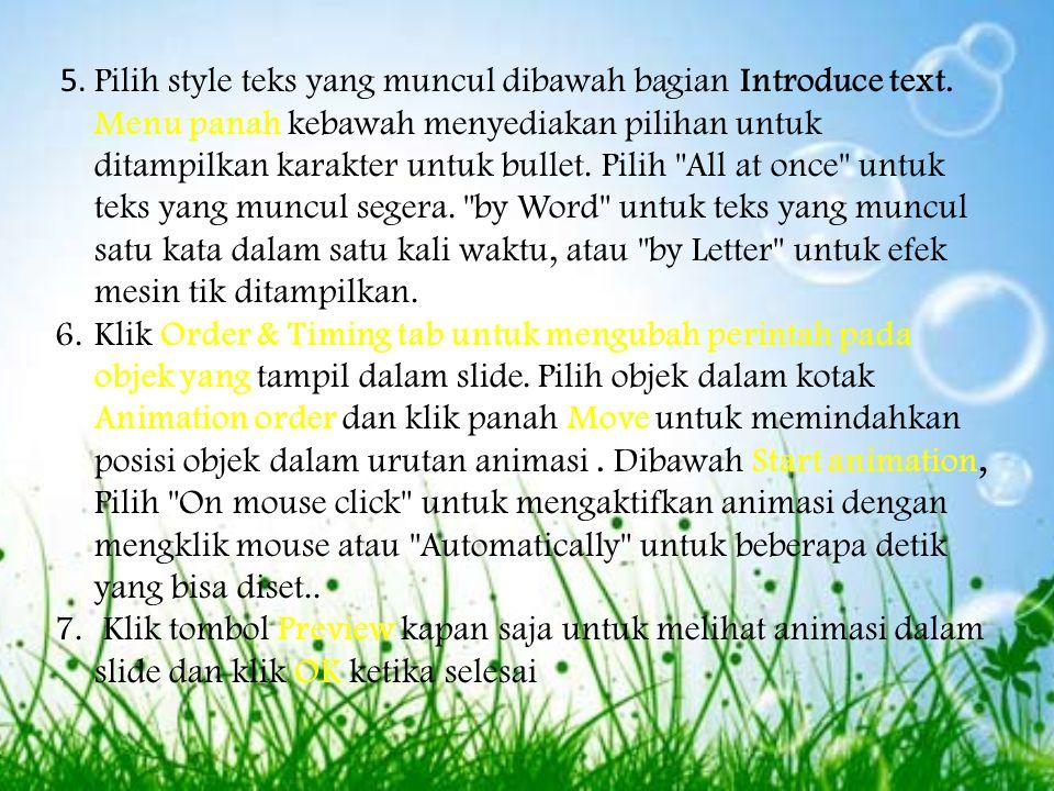 5. Pilih style teks yang muncul dibawah bagian Introduce text