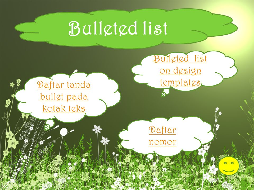 Bulleted list Bulleted list on design templates