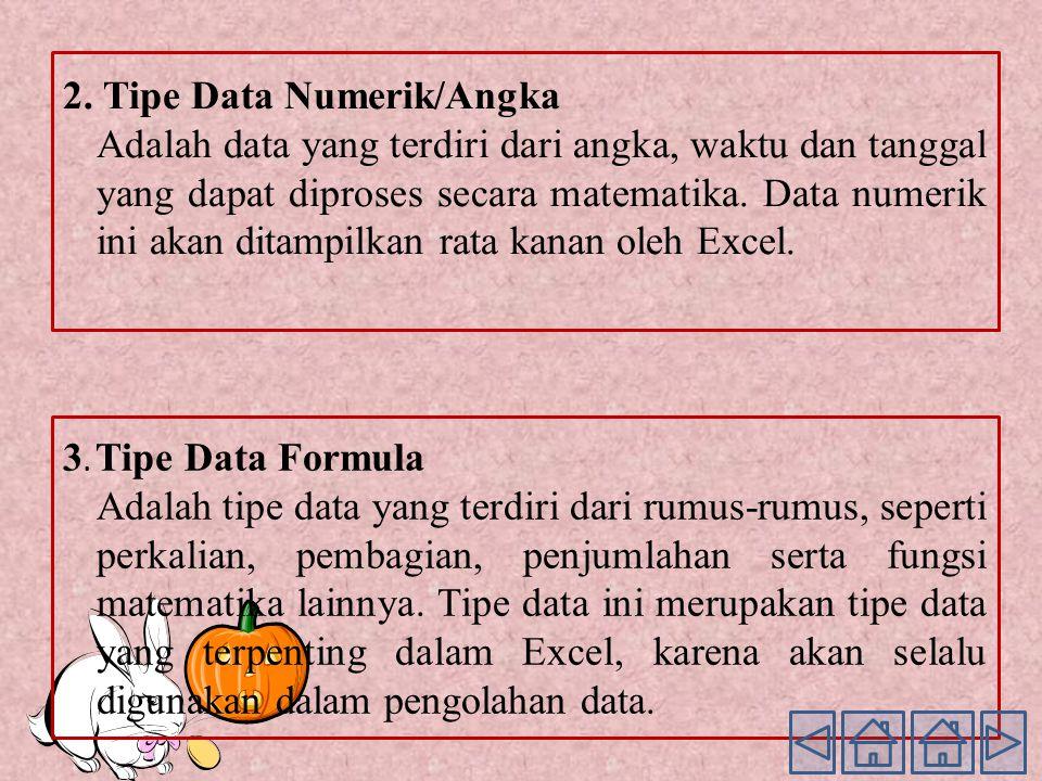 2. Tipe Data Numerik/Angka