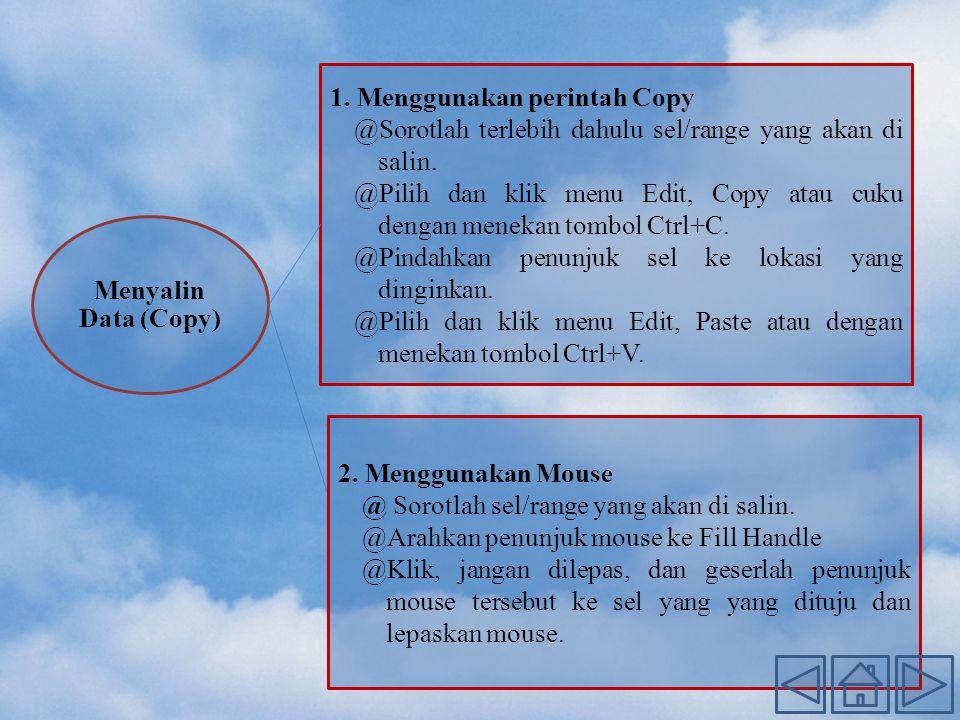 1. Menggunakan perintah Copy