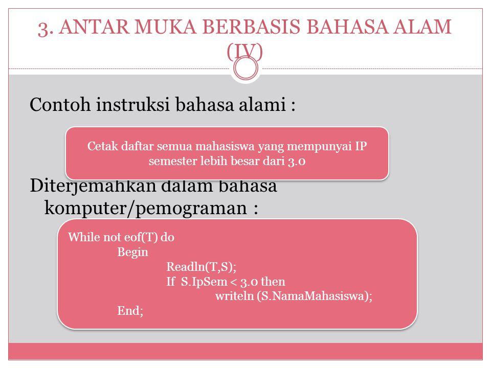 3. ANTAR MUKA BERBASIS BAHASA ALAM (IV)
