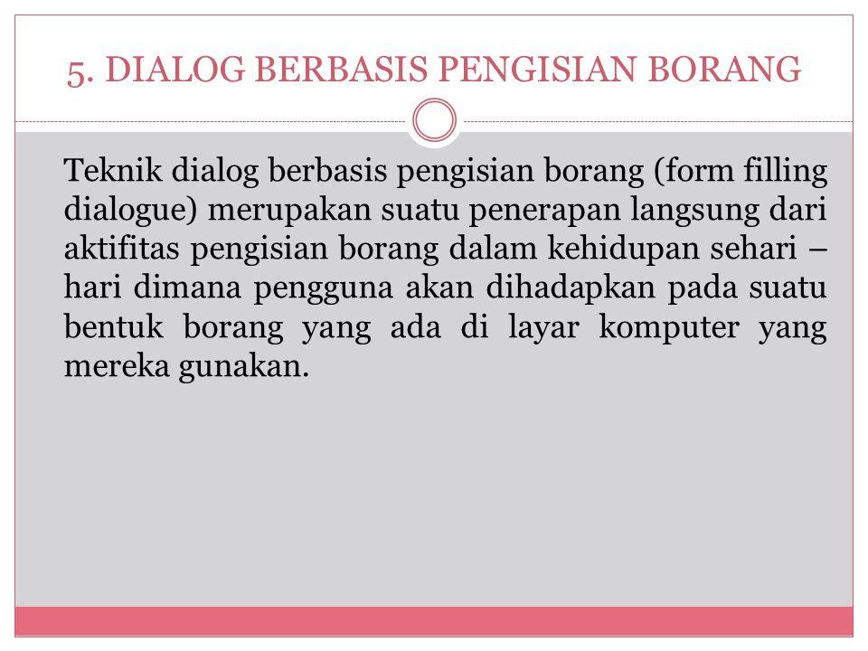5. DIALOG BERBASIS PENGISIAN BORANG