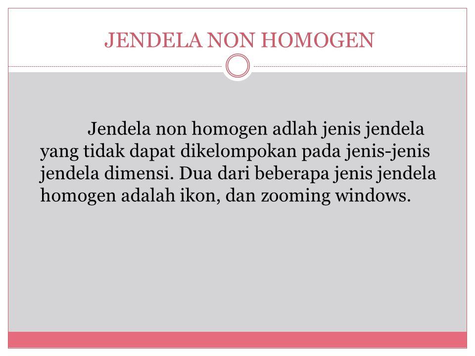 JENDELA NON HOMOGEN
