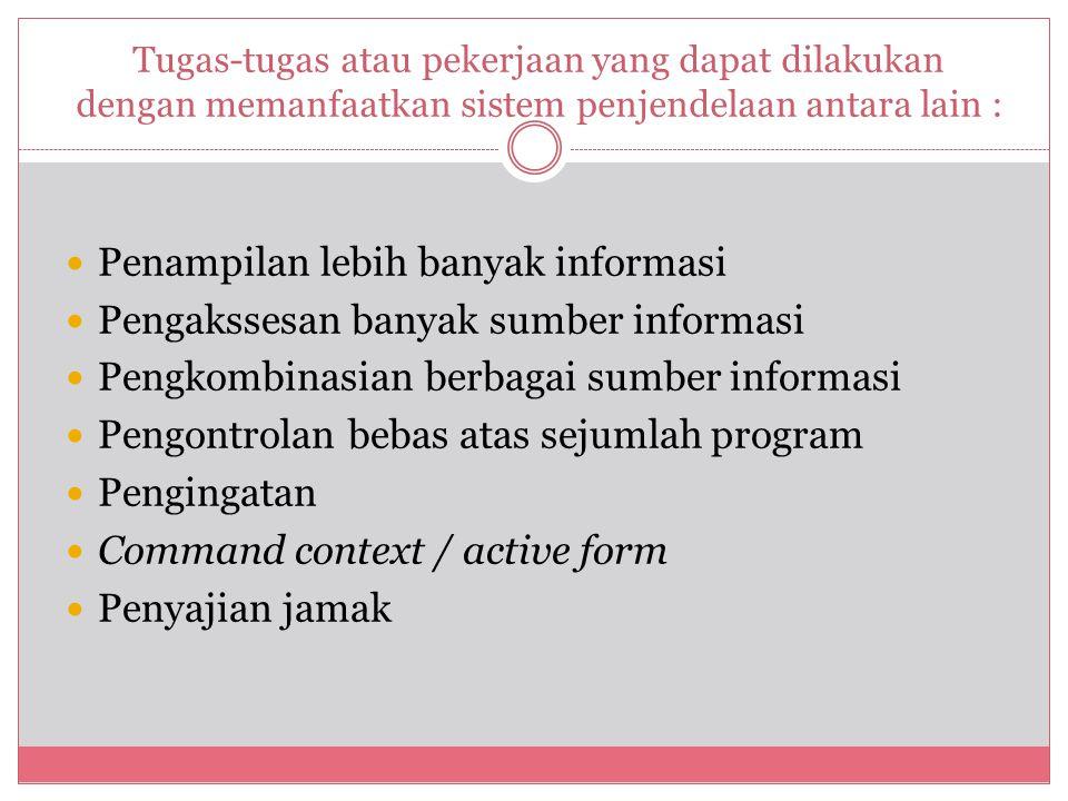 Penampilan lebih banyak informasi Pengakssesan banyak sumber informasi