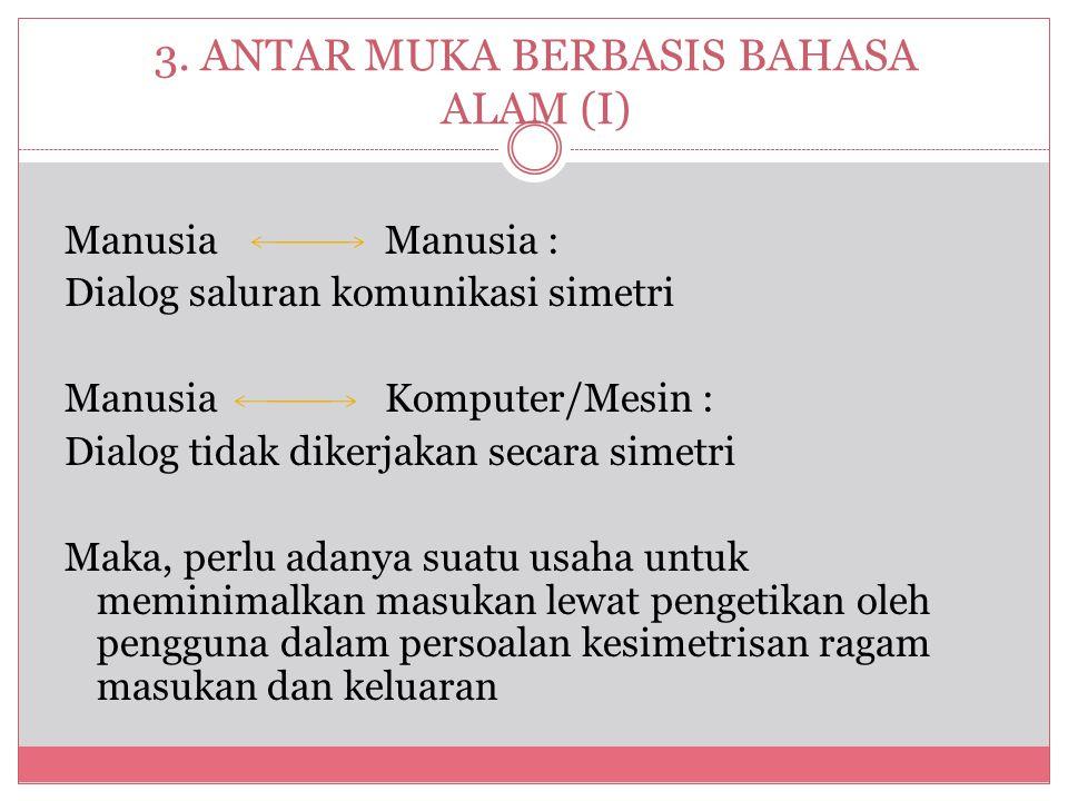 3. ANTAR MUKA BERBASIS BAHASA ALAM (I)