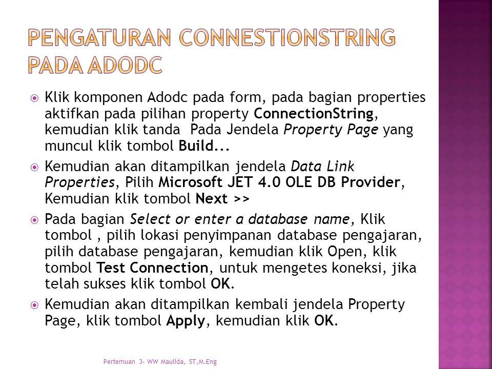 Pengaturan connestionstring pada adodc