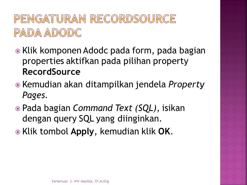 Pengaturan recordsource pada adodc