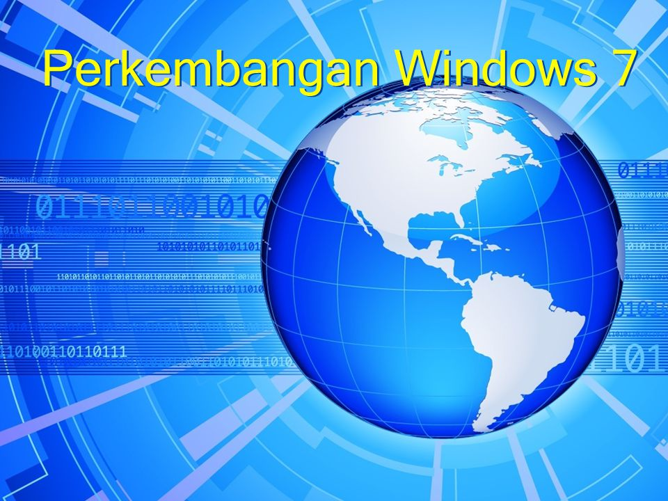 Perkembangan Windows 7