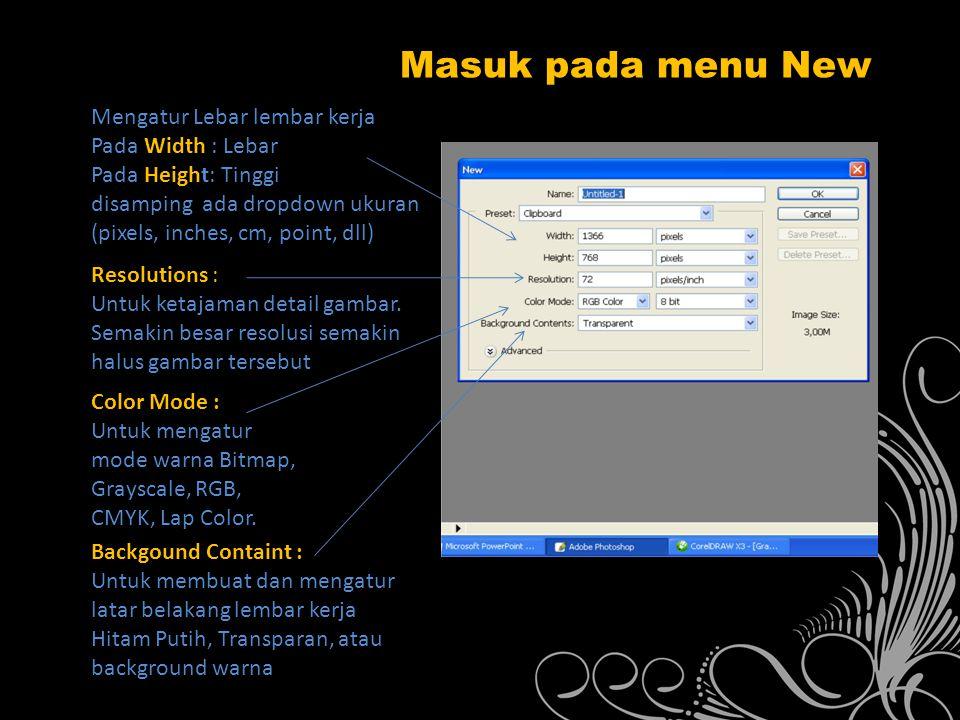 Masuk pada menu New Mengatur Lebar lembar kerja Pada Width : Lebar