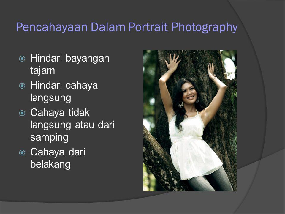Pencahayaan Dalam Portrait Photography