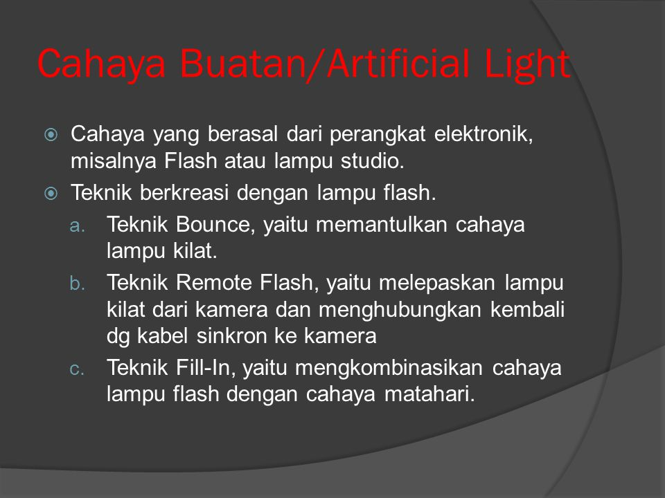 Cahaya Buatan/Artificial Light