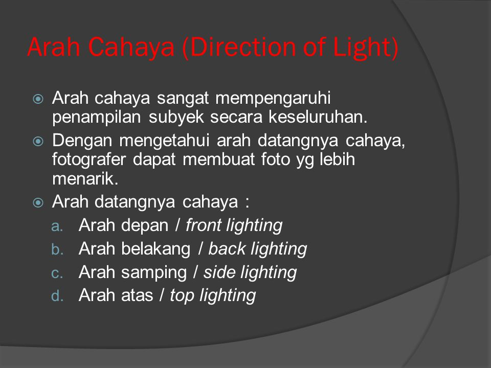 Arah Cahaya (Direction of Light)