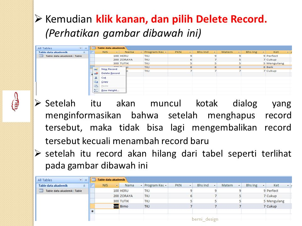 Kemudian klik kanan, dan pilih Delete Record.
