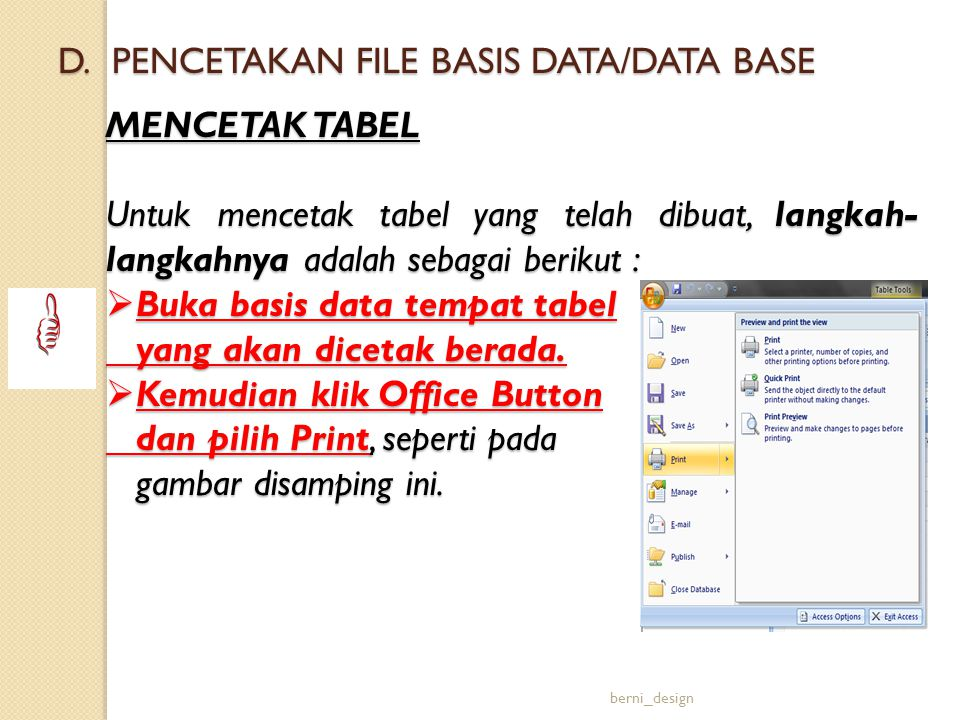 D. PENCETAKAN FILE BASIS DATA/DATA BASE