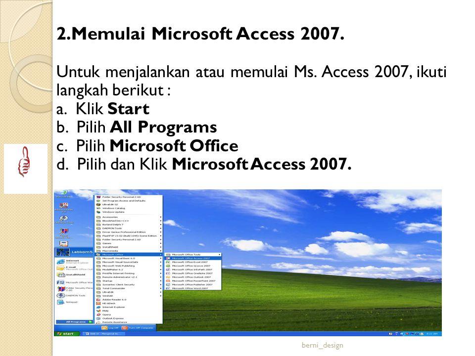2.Memulai Microsoft Access 2007.