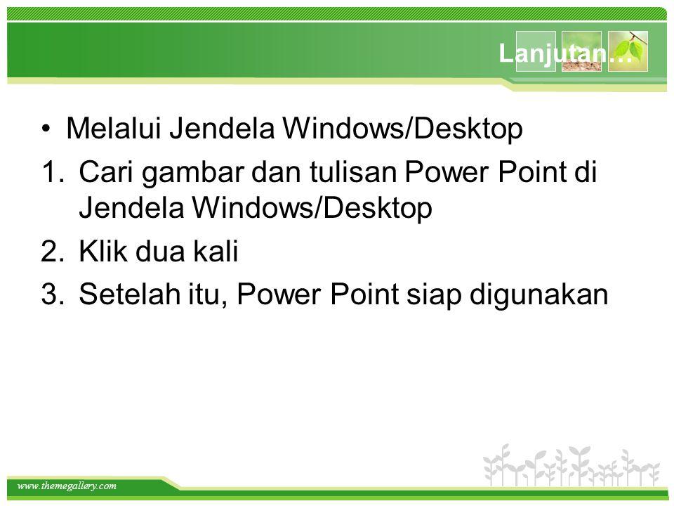Melalui Jendela Windows/Desktop