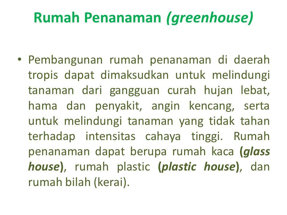 Rumah Penanaman (greenhouse)