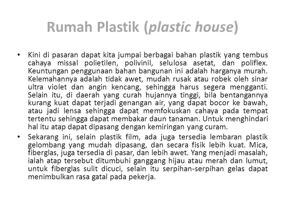 Rumah Plastik (plastic house)