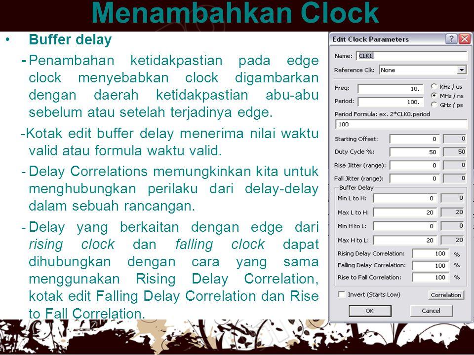Menambahkan Clock Buffer delay